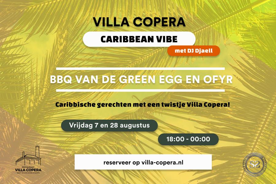Villa Copera - Caribbean Vibe met DJ Djaell - 7 en 28 augustus 2020